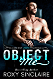 Object Me: A Bad Boy Lawyer Romance (City Bad Boys Book 1)
