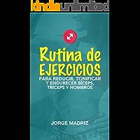 RUTINA DE EJERCICIOS PARA REDUCIR, TONIFICAR Y ENDURECER BÍCEPS, TRÍCEPS Y HOMBROS: Rutina práctica, sencilla y rápida para gym o hacer desde casa