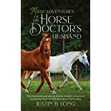 More Adventures of the Horse Doctor's Husband
