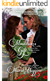 Madison's Gift: Clean Regency Romance Suspense (The Gifted Series Book 1)