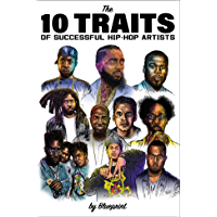 The 10 Traits of Successful Hip-Hop Artists book cover