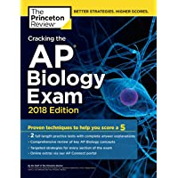 Cracking the AP Biology Exam, 2018 Edition: Proven Techniques to Help You Score a 5