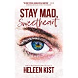 Stay Mad, Sweetheart: A fresh, topical and enthralling page turner of a book