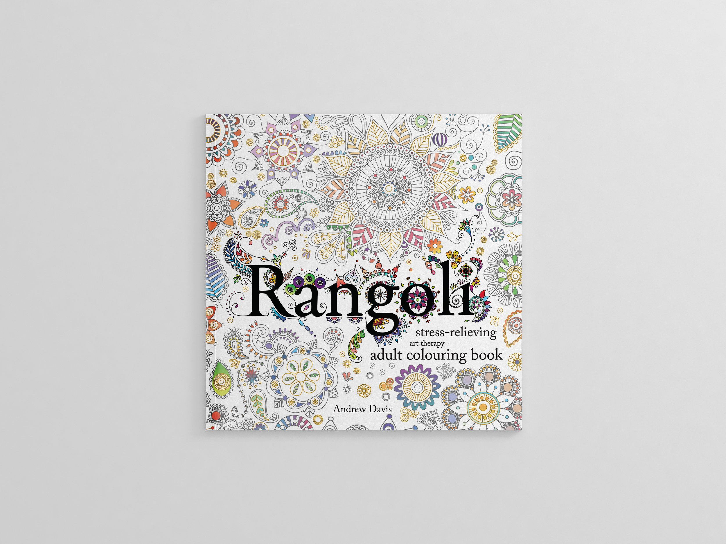 Rangoli Coloring Pages For Adults : Rangoli: stress relieving art therapy adult colouring book: andrew
