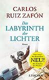 Das Labyrinth der Lichter: Roman