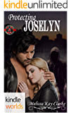 Special Forces: Operation Alpha: Protecting Joselyn (Kindle Worlds) (Team Cerberus Book 1)