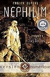 Nephilim, les Déchus: Intégrale 1