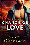 Chance on Love: Royal-Kagan series (Shifter World)