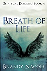 Breath of Life: Part 1 (Spiritual Discord Series Book 4) Kindle Edition