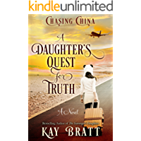 Chasing China; A Daughter's Quest for Truth (English