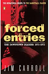 Forced Entries: The Downtown Diaries: 1971-1973 Paperback
