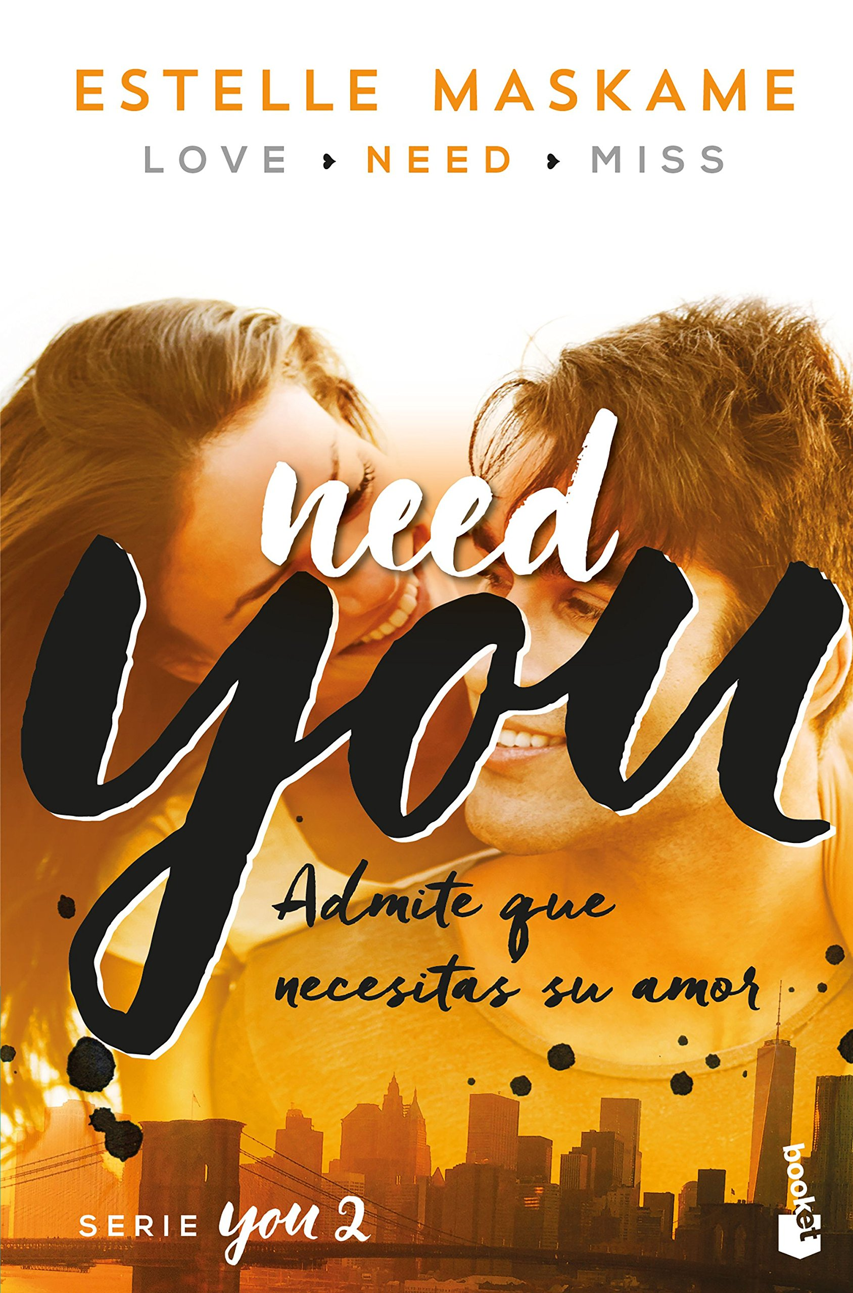 You 2. Need You (Bestseller): Amazon.es: Estelle Maskame, Silvia Cuevas Morales: Libros