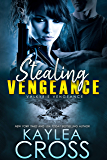 Stealing Vengeance (Valkyrie Vengeance Series Book 1)