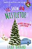 Sex, Snow & Mistletoe (A Short Story)