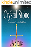 The Crystal Stone (Ascensions of Serenity Book 2)