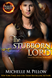 The Stubborn Lord: Dragon-Shifter Romance (Dragon Lords Book 6)