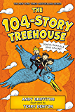 The 104-Story Treehouse: Dental Dramas & Jokes Galore! (The Treehouse Books Book 8)