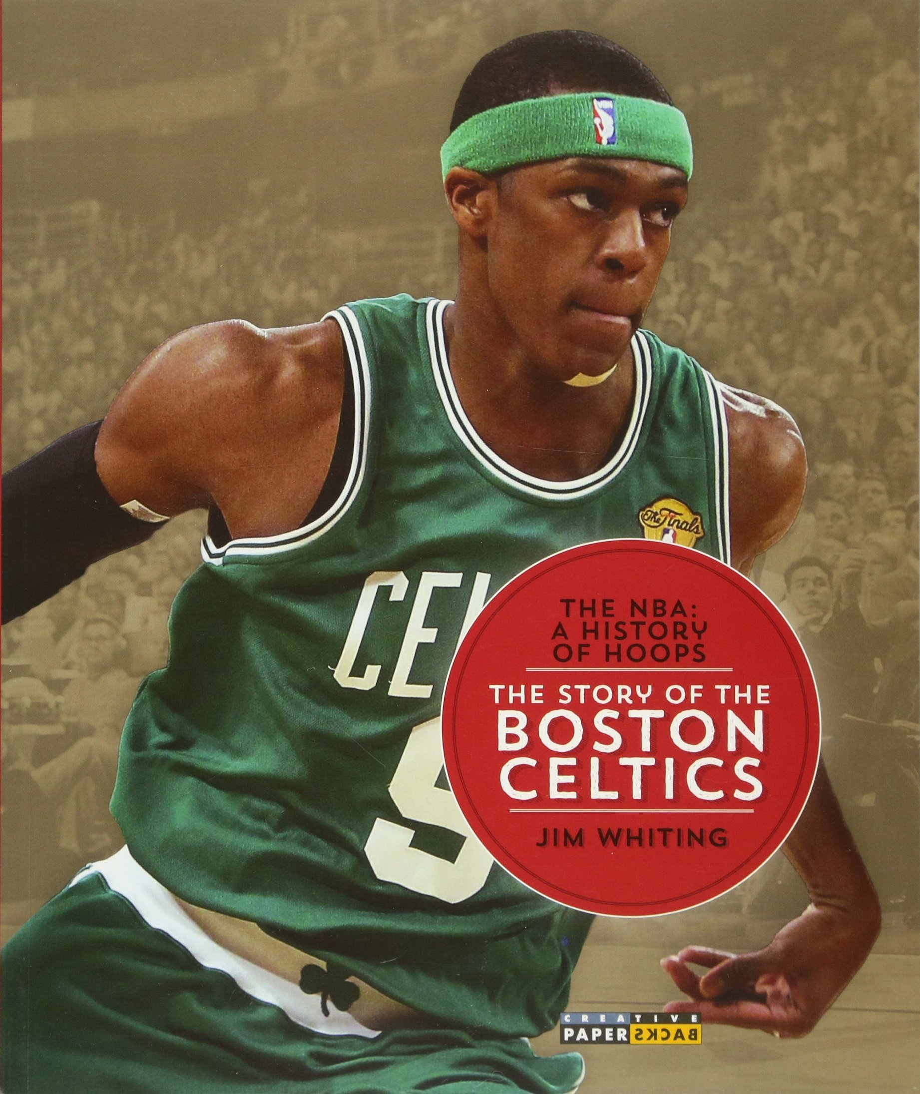 3cf74ff18 The NBA  A History of Hoops  The Story of the Boston Celtics  Jim ...