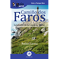 GuíaBurros Camiño dos faros: Leyendas de la Costa de la Muerte (Spanish Edition)