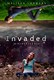 Invaded: An Alienated Novel