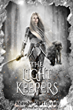 The Light Keepers (ShadowLight Saga Book 0)