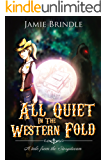 All Quiet In The Western Fold (Tales from the Storystream Book 5) (English Edition)