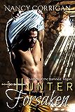 Hunter Forsaken: Children of the Damned: Tegan (Wild Hunt Book 3)