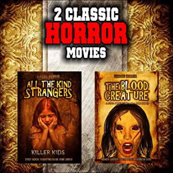 Amazoncom Classic Horror Movie Double Bill All The Kind Strangers