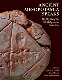 Ancient Mesopotamia Speaks: Highlights of the Yale