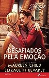 Desafiados pela emoção: Harlequin Desejo - ed. 253