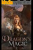 Dragon's Magic (Alveria Dragon Akademy Part 3: Reign of Chaos)
