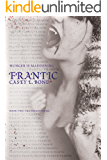 Frantic (The Frenzy Series Book 2) (English Edition)