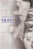 Frantic (The Frenzy Series Book 2)