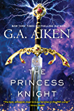The Princess Knight (The Scarred Earth Saga Book 2)