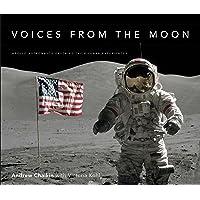 Voices from the Moon: Apollo Astronauts Describe Their Lunar Experiences