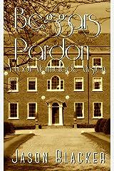 Beggar's Pardon (A Lady Marmalade Mystery Book 1) Kindle Edition