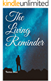 The Living Reminder (Neuphobes Book 5)
