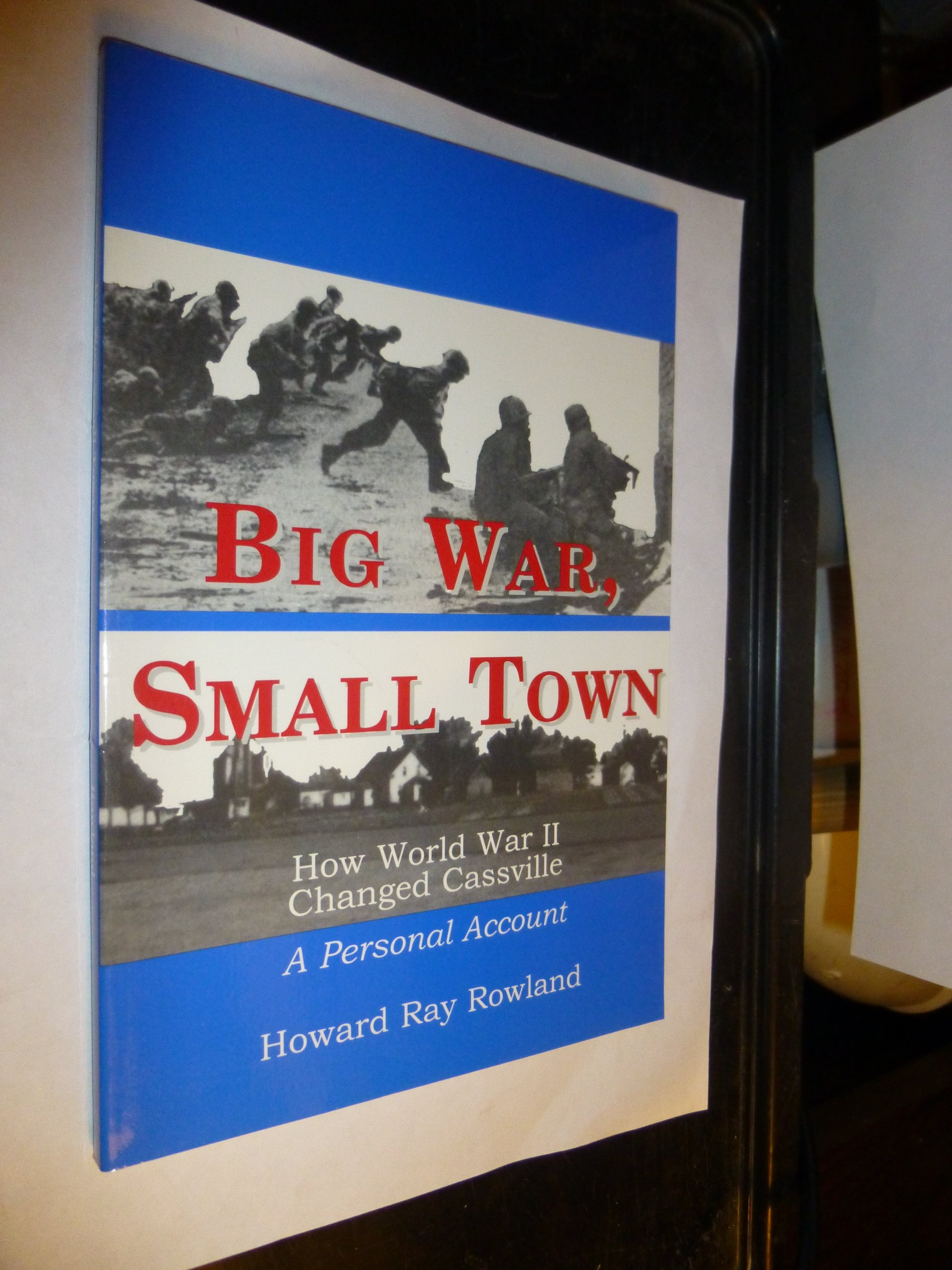 Download Big war, small town: How World War II changed Cassville : a personal account ebook
