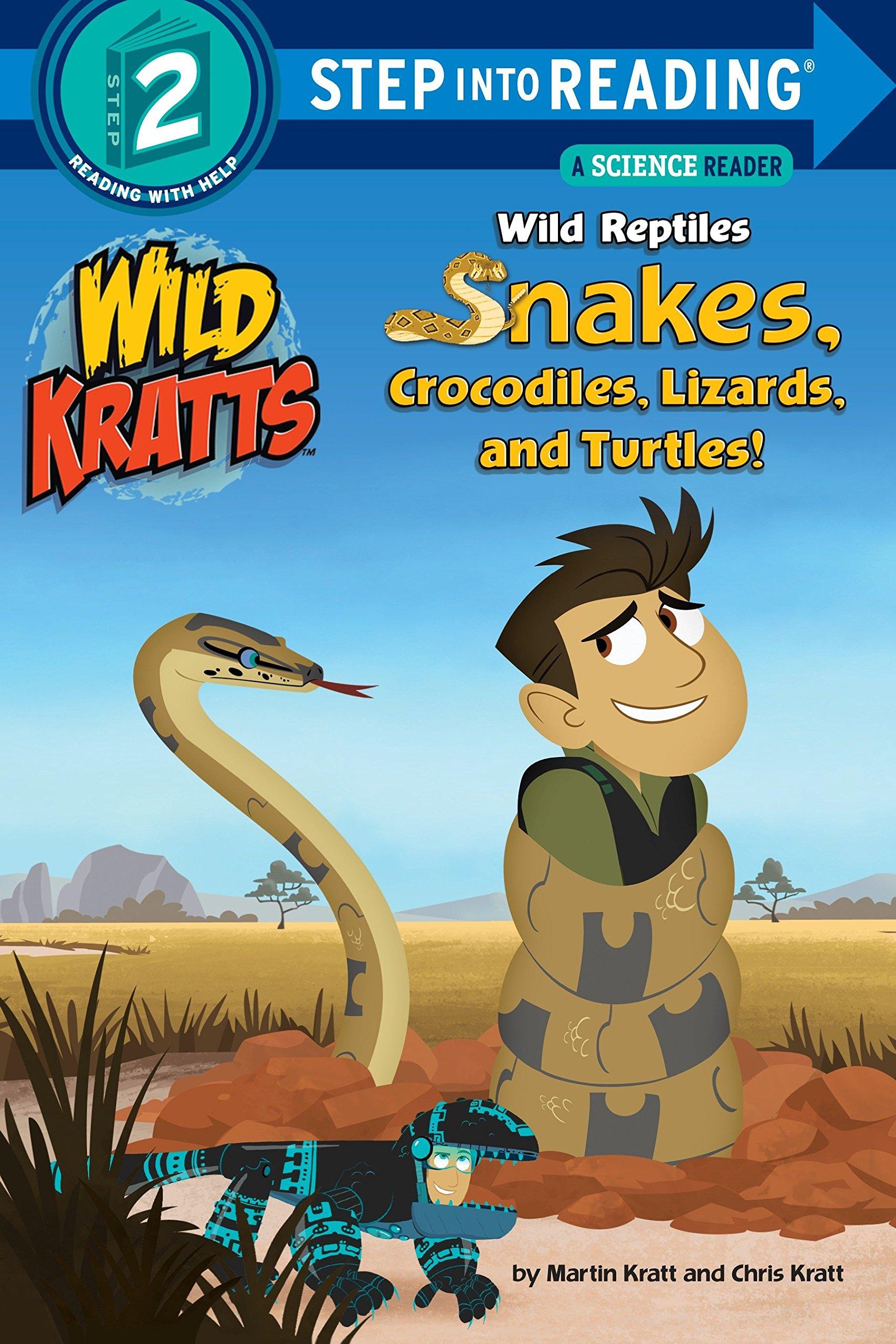 Wild Reptiles Snakes, Crocodiles, Lizards And Turtles Step Into Reading Lvl 2: Wild Kratts Step Into Reading, Step 2: Wild Kratts: Amazon.es: Kratt, Chris, Kratt, Martin: Libros en idiomas extranjeros