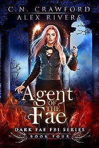 Agent of the Fae (Dark Fae FBI Book 4)