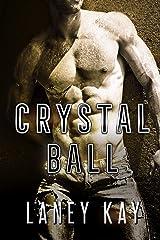 Crystal Ball (Georgia Nights Book 1) Kindle Edition