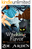 The Witching Flavor (A Cozy Mystery Book): Sweetland Witch