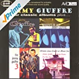Four Classic Albums Plus (Jimmy Giuffre / Tangents In Jazz / The Jimmy Giuffre 3 / Historic Jazz Concert At Music Inn) (Digitally Remastered