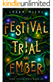 The Festival of Trial and Ember (Faerie Festival Series Book 1)