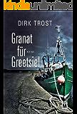 Granat für Greetsiel - Ostfriesland-Krimi (Jan de Fries 1) (German Edition)