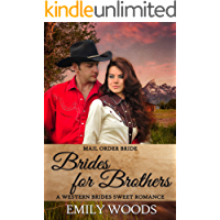 Mail Order Bride: Brides for Brothers (Western Brides Sweet Romance Book 7)