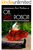 Oh, Sweet Poison: A Gripping Murder Mystery