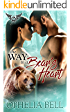 The Way to a Bear's Heart: Paranormal Dating Agency (Aurora Champions Book 1)