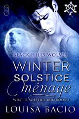 Winter Solstice Menage (Black Hills Wolves #34): Winter Solstice Run) Kindle Edition