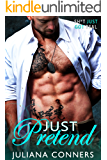 Just Pretend (Bradford Brothers and Friends Book 2)